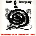 STATE OF EMERGENCY - Warning sign ahead of time  LP